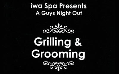 iwa Spa – Grilling and Grooming for the General