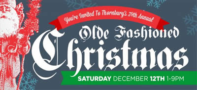 Thornbury's Olde Fashioned Christmas Saturday, December 12th
