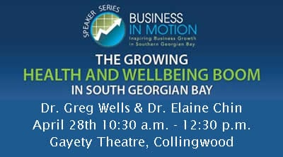Speaker Series | April 28th | The Growing Health & Wellbeing Boom in Southern Georgian Bay