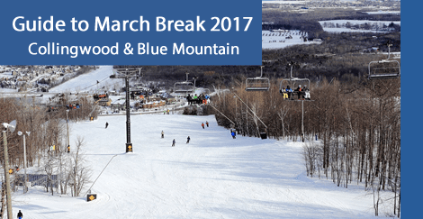 March Break Collingwood & Blue Mountain 2017