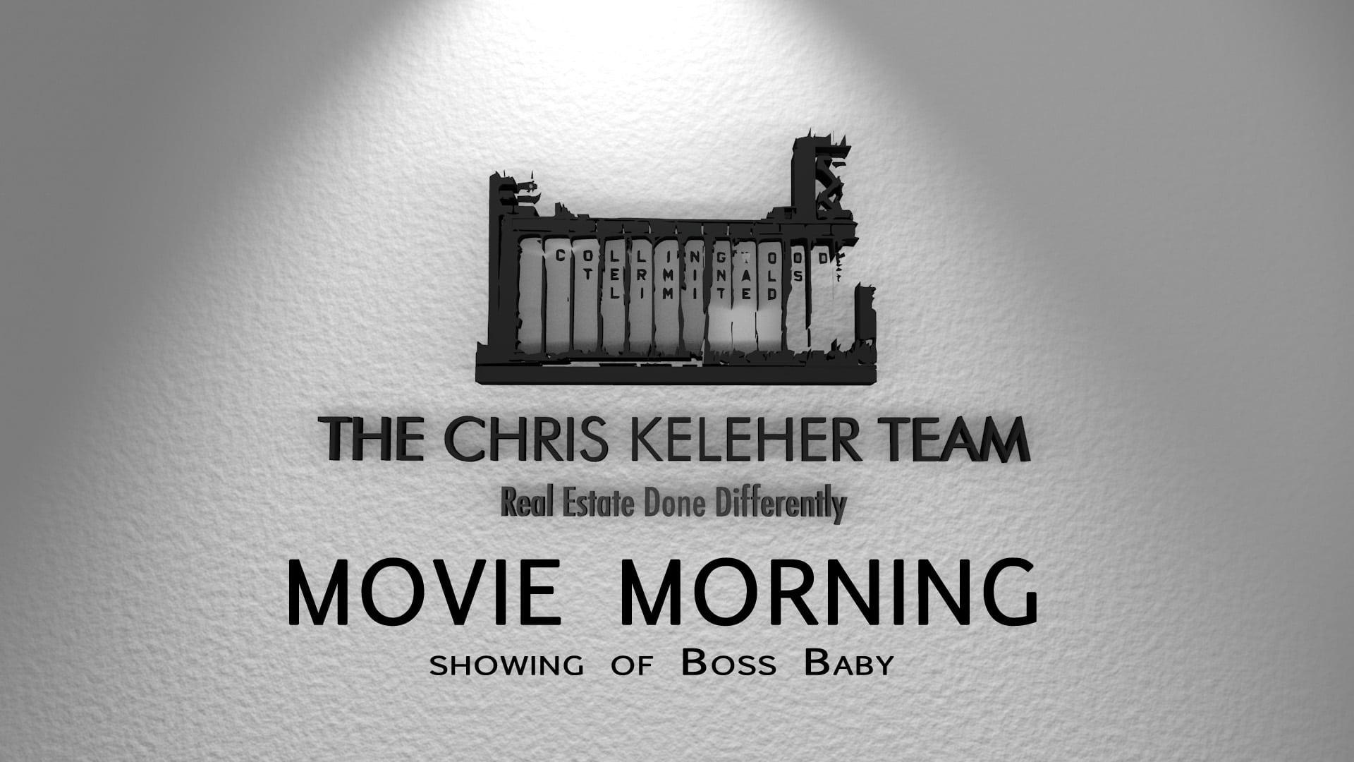 The Chris Keleher Team Movie Morning