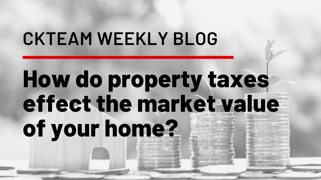 How do property taxes effect the value of your home?