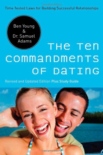 the 10 commandments of modern dating