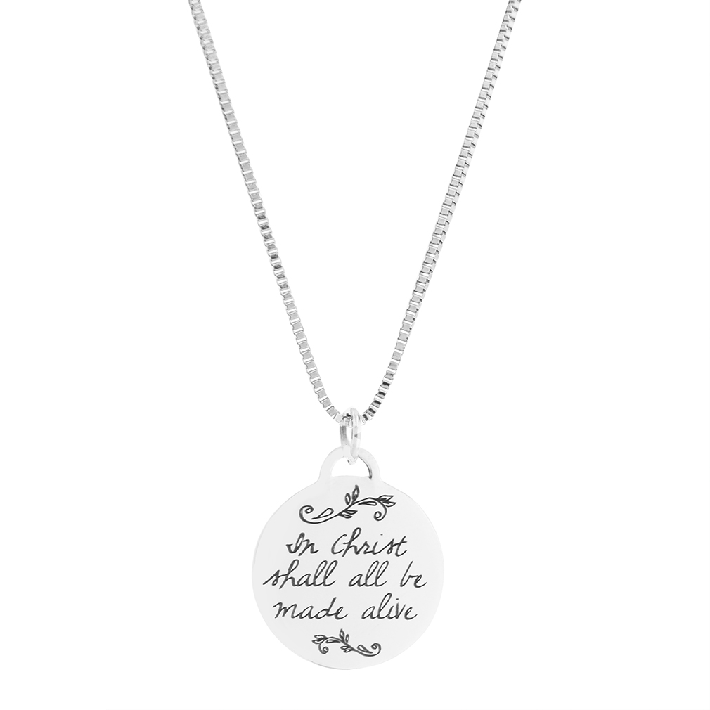 All Shall Be Made Alive Pendant Necklace christian bereavement necklace