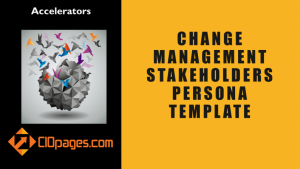Change Management Stakeholders Persona Template