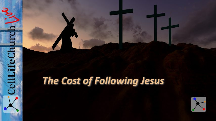 The Cost of Following Jesus