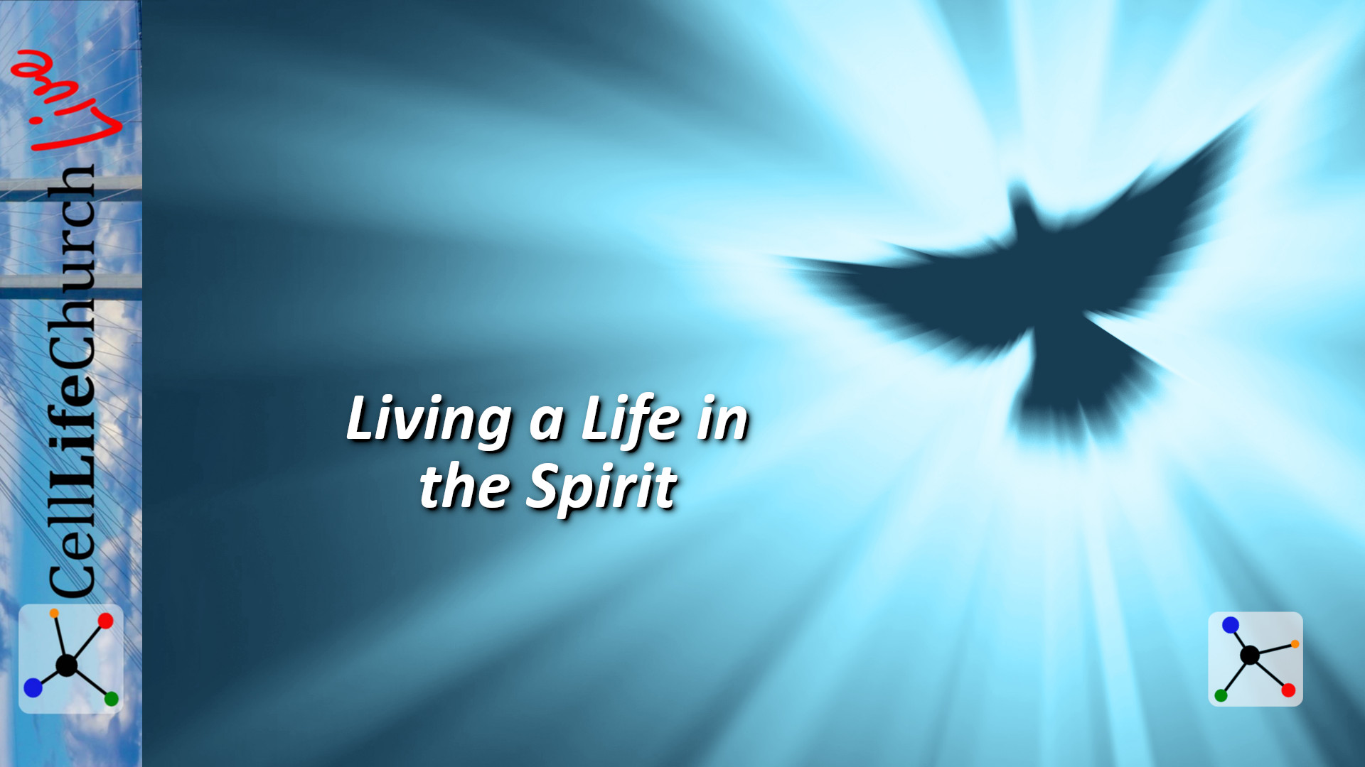 Living a Life in the Spirit