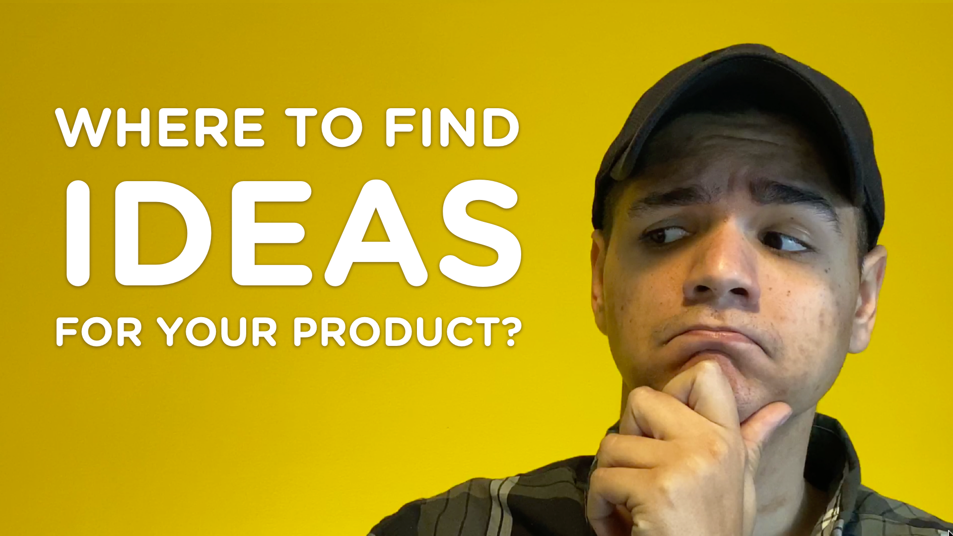 Where to Find Ideas for Your Product