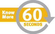 Know more in 60 seconds: