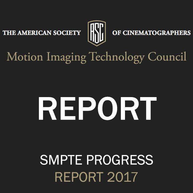 Asc Reports Smpte 2017