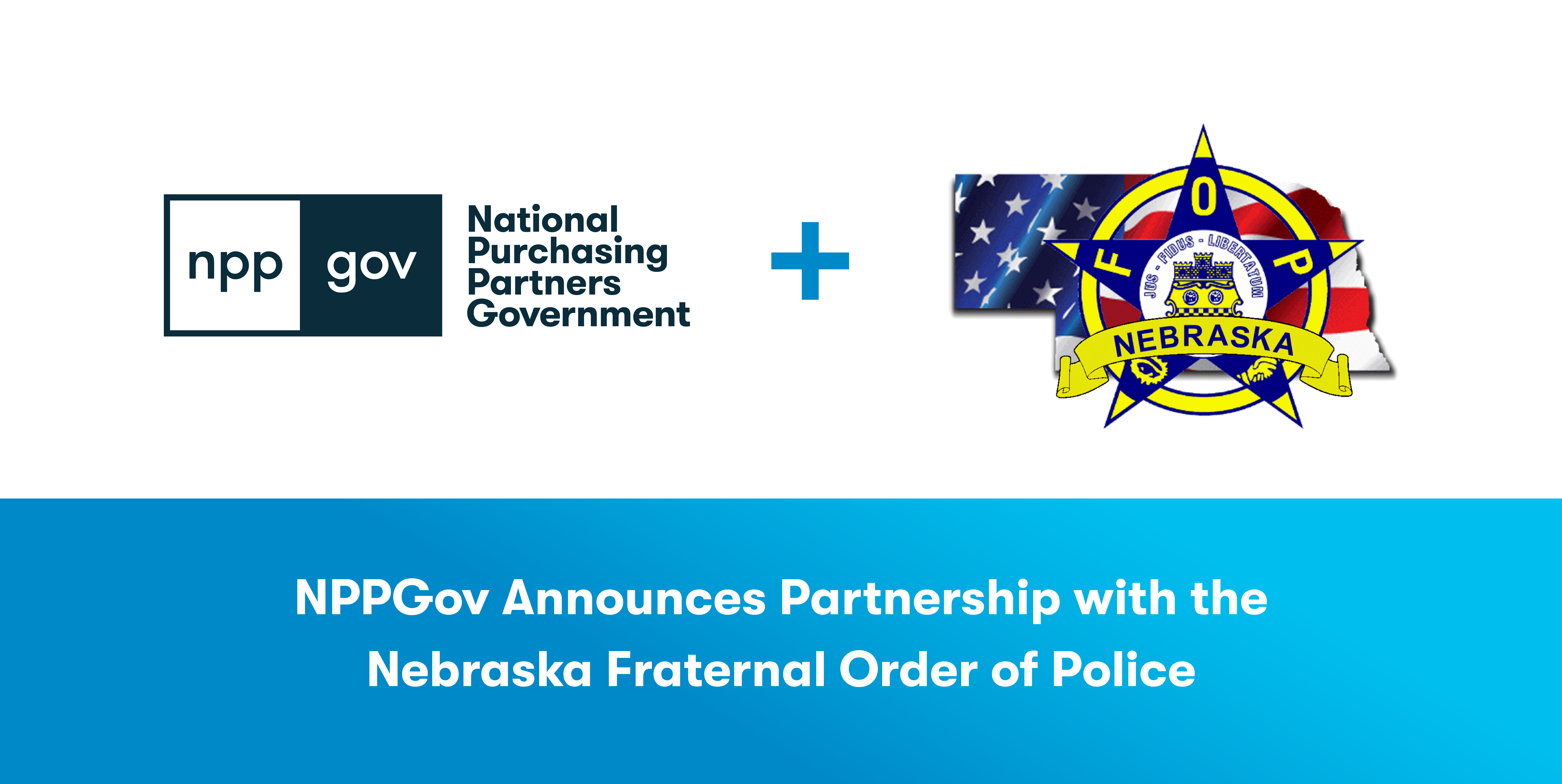 NPPGov Public Safety GPO Partners with the Nebraska Fraternal Order of Police