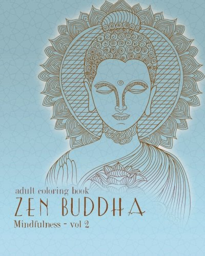 Adult Coloring Books Zentangle Buddha Doodles And Patterns To Color For Grownups Mindfulness Volume 2
