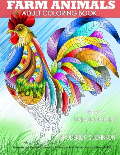 Farm Animals Adult Coloring Book Animal Design Patterns For Immersive Fun Relaxation And Stress Relief Color To Live Volume 5