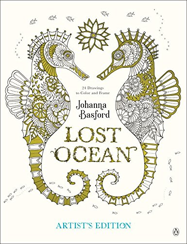 Lost Ocean Artists Edition An Inky Adventure And Coloring Book For Adults 24 Drawings To Color Frame