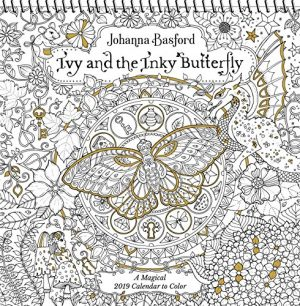 ivy and the inky butterfly 2019 coloring wall calendar a magical 2019 calendar to color