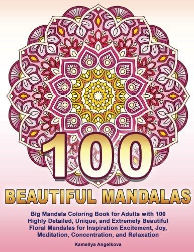 100 BEAUTIFUL MANDALAS: Big Mandala Coloring Book for Adults with ...