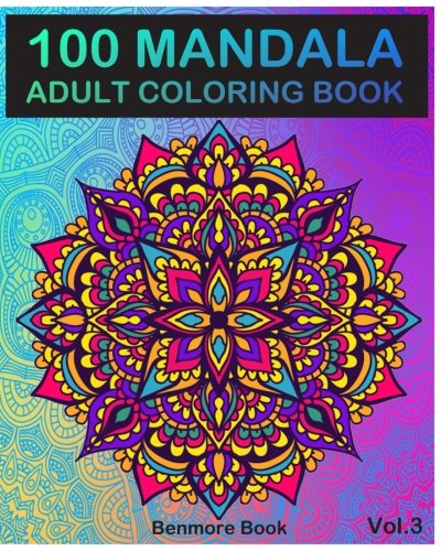 100 Mandala Adult Coloring Book Images Stress Management For Relaxation Meditation Happiness And Relief Art Color