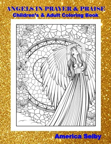 Angels in Prayer and Praise Children\'s and Adult Coloring Book ...