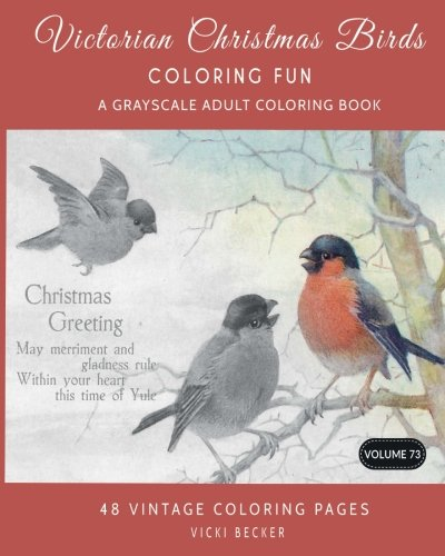 victorian christmas birds coloring fun a grayscale adult coloring book grayscale coloring books volume 73
