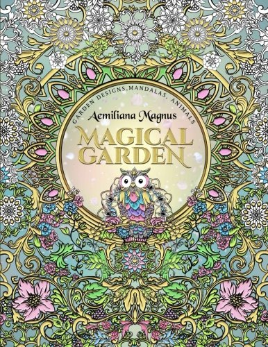 Magical Garden Stress Relief Adult Coloring Book Featuring