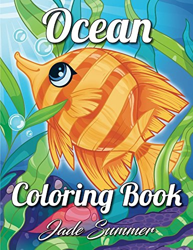 Ocean Coloring Book: An Adult Coloring Book with Cute Tropical Fish ...