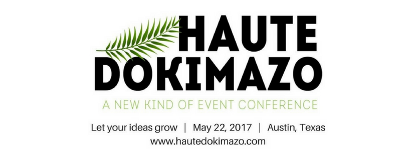 EXPERIENTIAL MARKETERS GATHER AT HAUTE DOKIMAZO CONFERENCE