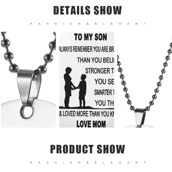From Mom to Son - Stainless Steel