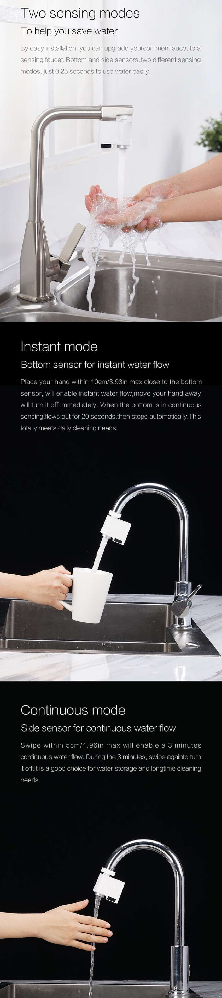 2 motion sensors to provide hands free water access from your faucet