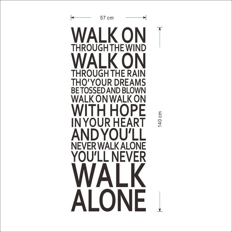 You'll Never Walk Alone - Song Lyrics Wall Decal