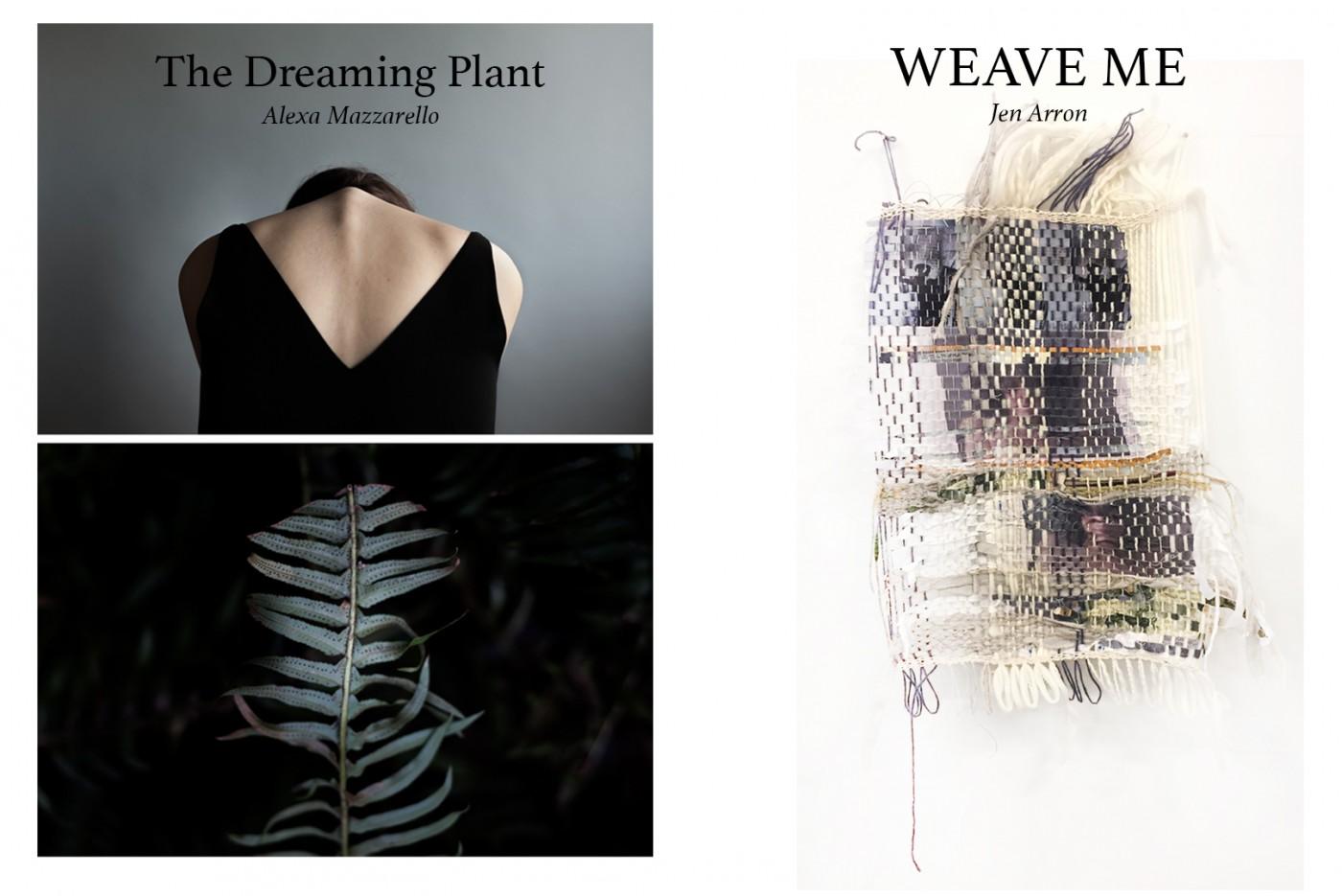 Alexa Mazzarello and Jen Arron, </span><span><em>THE DREAMING PLANT x WEAVE ME</em>