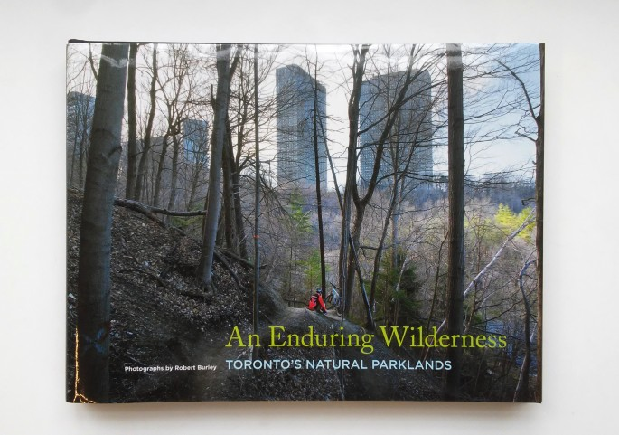 Robert Burley, </span><span><em>An Enduring Wilderness</em>, </span><span>2017, ECW Press