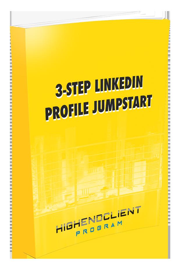 3-Step LinkedIn Profile Jumpstart Guide