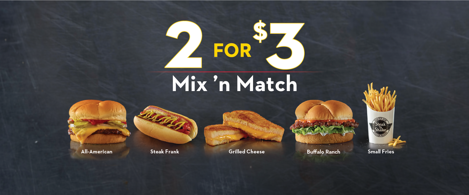 2 FOR $3 MIX 'N MATCH