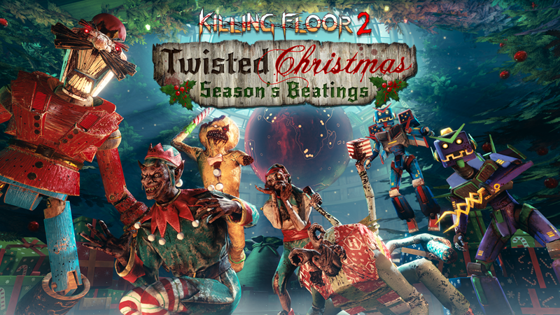 Killing Floor 2 Twisted Christmas 2018 Is Here!