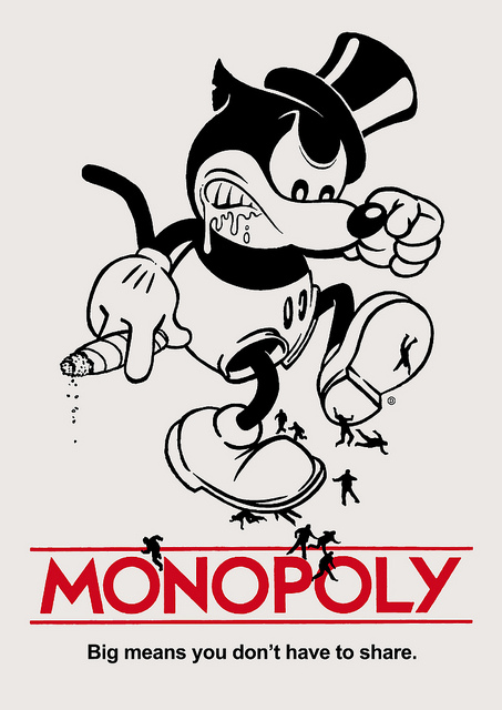 """Image of a Mickey Mouse-type caricature holding a cigar, wearing a top hat, and stomping on """"little people"""" who look like toy soldiers. Below the words read, """"Monopoly: Big means you don't have to share."""""""