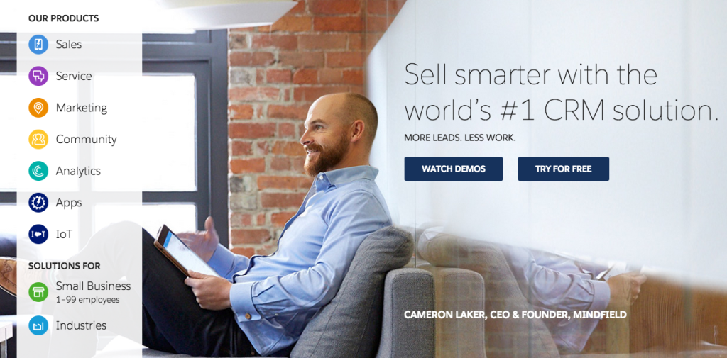 A screenshot of Salesforce.com's website. The website features a large picture of Salesforce.com's CEO and founder. Over the photo are the words Sell smarter with the world's number one CRM solution. More leads, less work. Then there are buttons to watch demos and to try the product for free.