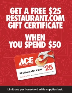 An advertisement that reads Get a free $25 restaurant.com gift certificate when you spend $50. There is a picture of a $25 gift card that bears the restaurant.com logo and the ACE logo.