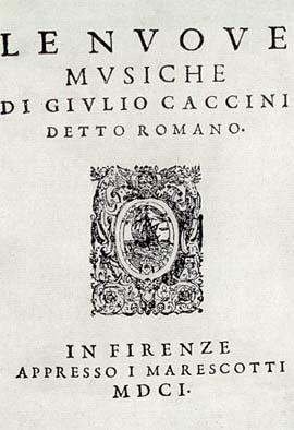Figure 1. Caccini, Le Nuove musiche, 1601, title page