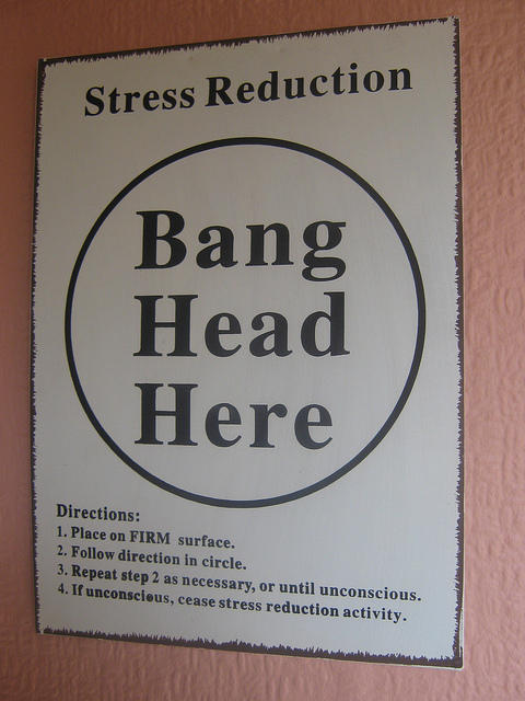 Stress reduction wall sign--bang head here