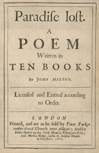"Photograph of the title page of a book, showing ""Paradife loft.  A POEM Written in TEN BOOKS by John Milton"" along with publication information, including the date of 1667, in Middle English"