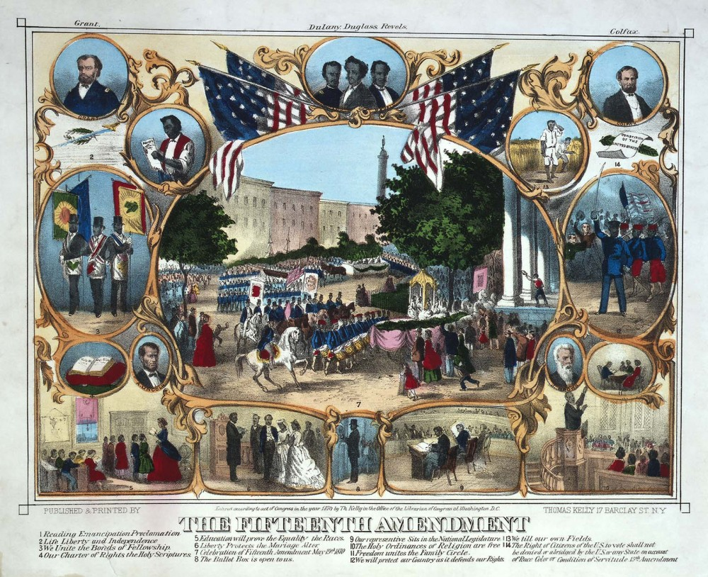 A print showing a variety of scenes. 1, Reading Emancipation Proclamation. 2, Life, Liberty, and Independence. 3, We Unite the Bonds of Fellowship. 4, Our charter of rights the Holy Scriptures. 5, Education will probe the equality the Races. 6, Liberty protects the marriage alter. 7, Celebration of fifteenth amendment May nineteenth 1870. 8, The Ballot Box is open to us. 9, Our representative sits in the national legislature. 10, The Holy Ordinances of Religion are free. 11, Freedom unites the family circle. 12, We will protect our country as it defends our rights. 13, We will our own fields. 14, The right of citizens of the U.S. to vote shall not be denied or abridged by the U.S. or any state on account of Race Color or Condition of Servitude Fifteenth Amendment.