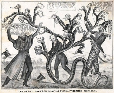 """A political cartoon depicts President Jackson using a cane marked """"Veto"""" to battle a many-headed snake representing state banks. Battling alongside Martin Van Buren and Jack Downing, Jackson addresses the largest head, that of Nicholas Biddle, the director of the national bank: """"Biddle thou Monster Avaunt!! . . ."""""""