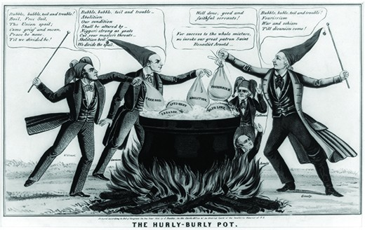 "A cartoon titled ""The Hurly-Burly Pot"" depicts William Lloyd Garrison, David Wilmot, Horace Greeley, and John C. Calhoun standing over a large cauldron in fool's caps. Into the cauldron, they place sacks labeled ""Free Soil,"" ""Abolition,"" and ""Fourierism."" The cauldron already contains sacks labeled ""Treason,"" ""Anti-Rent,"" and ""Blue Laws."" Wilmot says ""Bubble, bubble, toil and trouble! / Boil, Free Soil, / The Union spoil; / Come grief and moan, / Peace be none. / Til we divided be!"" Garrison says ""Bubble, bubble, toil and trouble / Abolition / Our condition / Shall be altered by / Niggars strong as goats / Cut your master's throats / Abolition boil! / We divide the spoil."" Greeley says ""Bubble, buble [sic], toil and trouble! / Fourierism / War and schism / Till disunion come!"" In the background, John Calhoun says, ""For success to the whole mixture, we invoke our great patron Saint Benedict Arnold."" Benedict Arnold rises from the flames beneath the pot, saying ""Well done, good and faithful servants!"""