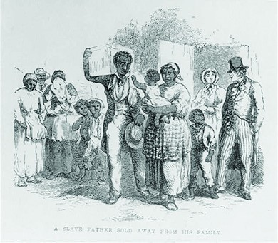 """An engraving captioned """"A Slave Father Sold Away from His Family"""" shows a black man, with a box of belongings on his shoulder, sadly bidding farewell to his wife, children, and other members of the slave community. Behind him, a well-dressed white man and woman await his departure."""