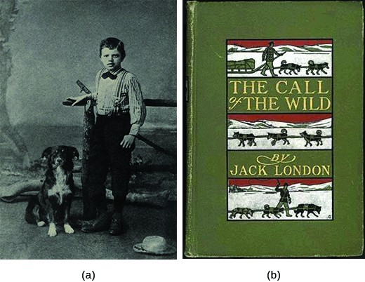 Photograph (a) shows a young Jack London standing beside his dog. Photograph (b) shows an early cover of London's Call of the Wild. In the cover illustration, dogs pull a sled through the snow, overseen by a driver.