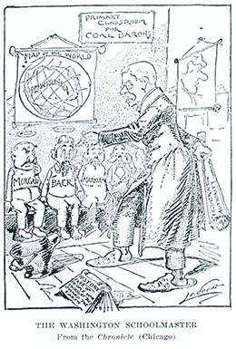 "A cartoon entitled ""The Washington Schoolmaster"" shows President Roosevelt disciplining coal barons like J. P. Morgan, threatening to beat them with a stick labeled ""Federal Authority."" A sign on the wall reads ""Primary Classroom for Coal Barons."" Below the sign, a ""Map of the World"" shows Earth with an oversized Pennsylvania at its center."