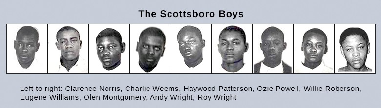 The image shows headshots of the nine Scottsboro defendants. From left to right are Clarence Norris, Charlie Weems, Haywood Patterson, Ozie Powell, Willie Roberson, Eugene Williams, Olen Montgomery, Andy Wright, and Roy Wright.