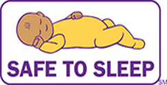 "The ""Safe to Sleep"" campaign logo shows a baby sleeping on his back and the words ""safe to sleep."""
