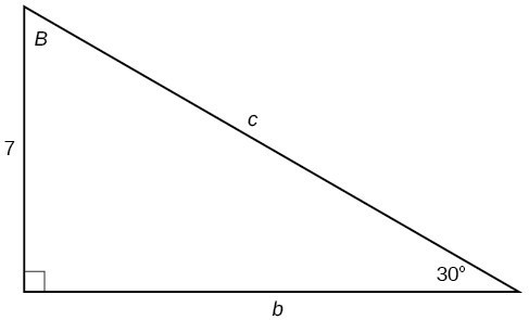 A right triangle with sides of 7, b, and c labeled. Angles of B and 30 degrees also labeled.