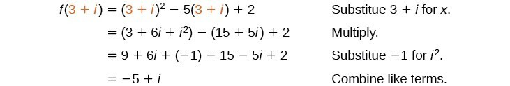 Substitute 3 plus i for x. Multiply. Substitute negative 1 for i squared. Combine like terms.